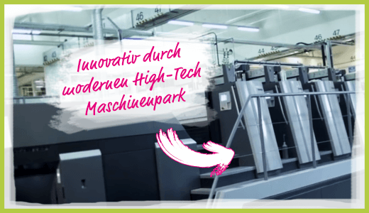 Innovativ durch modernen High-Tech Maschinenpark